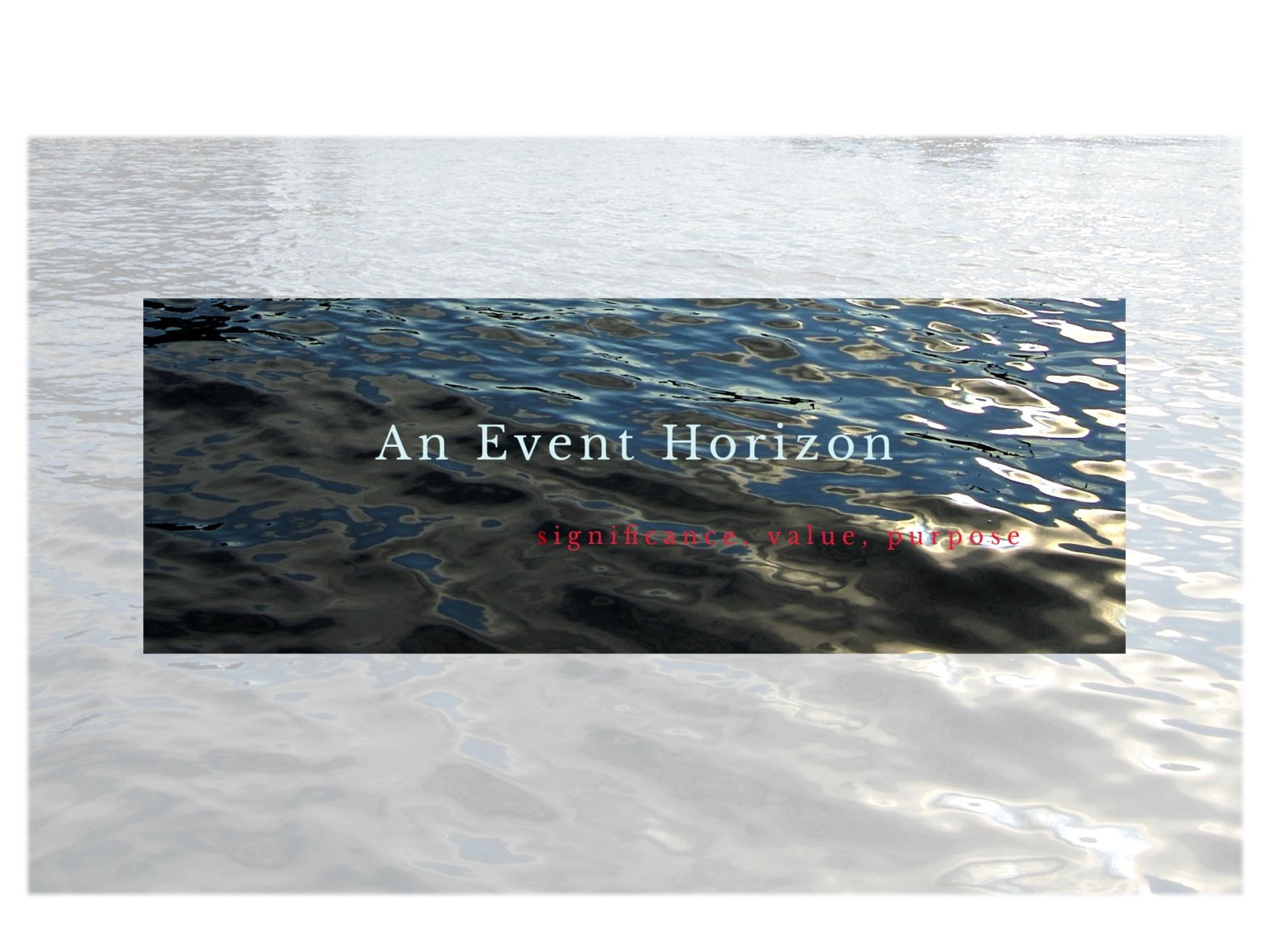 An Event Horizon